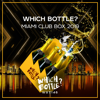 Which Bottle?: MIAMI CLUB BOX 2019 - Various Artists