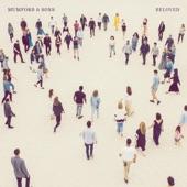 Mumford & Sons - Beloved