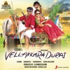 Vellakkara Durai (Original Motion Picture Soundtrack)