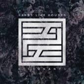 Hands Like Houses - I Am