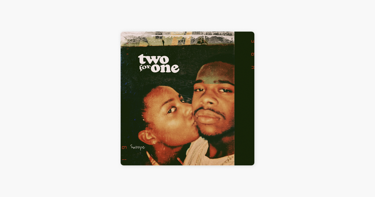 What I'm Listening To Right Now: Swoope - Two For One