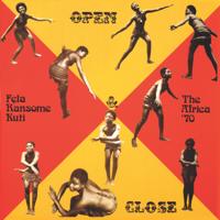 Fela Kuti & Afrika 70 - Open & Close (Edit) - EP artwork