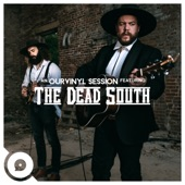 The Dead South - Black Lung (OurVinyl Sessions)