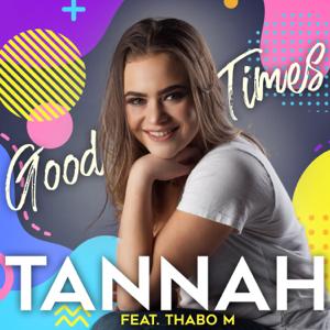 Tannah - Good Times feat. Thabo M