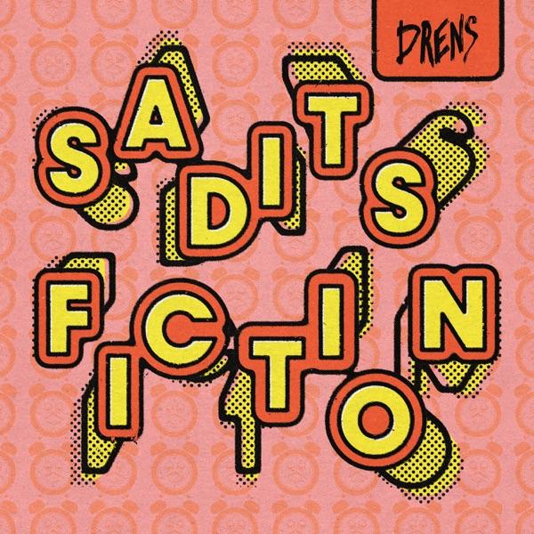 Drens - Saditsfiction