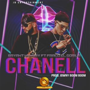 Bryant Hendry - Chanell feat. Franco El Gorilla
