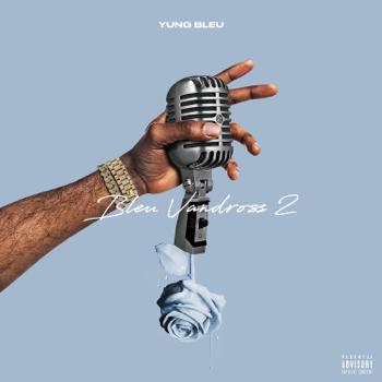 Yung Bleu Bleu Vandross 2 music review