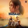 Masaan Original Motion Picture Soundtrack Single