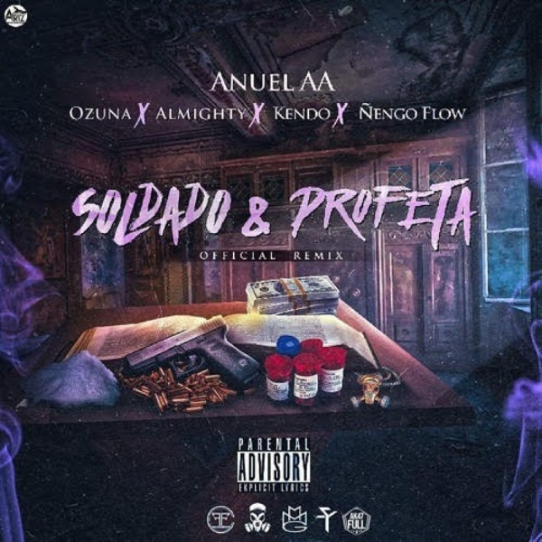 Soldado y Profeta (feat. Ozuna, Almighty, Kendo & Ñengo Flow) [Remix] - Single