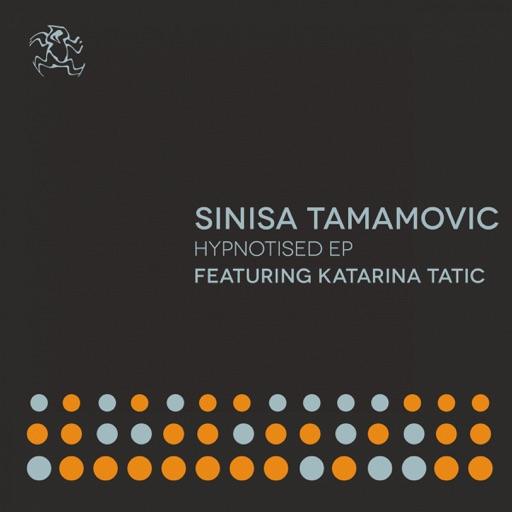 Hypnotised - Single by Sinisa Tamamovic