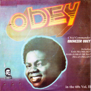 Obey In the 60's, Vol. 2 - Ebenezer Obey