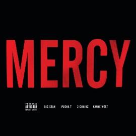 Mercy Feat Big Sean Pusha T 2 Chainz