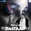 Dard E Dil Ki Dastaan feat Tulsi Kumar Single