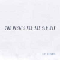 The Music's for the Sad Man - EP