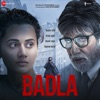Badla Original Motion Picture Soundtrack EP