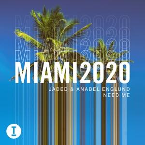 Jaded & Anabel Englund - Need Me