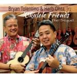 Bryan Tolentino & Herb Ohta, Jr. - Lei Nani