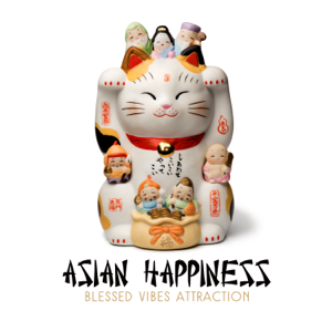 Asian Music Sanctuary - Asian Happiness - Blessed Vibes Attraction: Source of Positive Charm, Kiss of the Zen, Oriental Magic