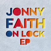 Jonny Faith - Open My Eyes