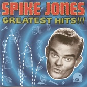 Spike Jones & His City Slickers - Leave The Dishes In The Sink, Ma