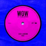 songs like WOW (feat. Sabrina Carpenter)