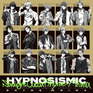 ヒプノシスマイク -D.R.B- Rhyme Anima - Straight Outta Rhyme Anima