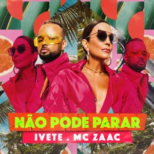 Ivete Sangalo & Mc Zaac - Não Pode Parar