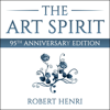 Henri Robert - The Art Spirit (Unabridged)  artwork
