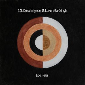 Old Sea Brigade & Luke Sital-Singh - Los Feliz