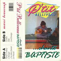 P'tit Belliveau - ... chante Baptiste artwork