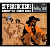 The Supersuckers - Hangin' Out With Me