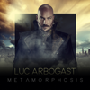 Luc Arbogast - Metamorphosis artwork