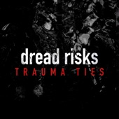 dread risks - Trauma Ties