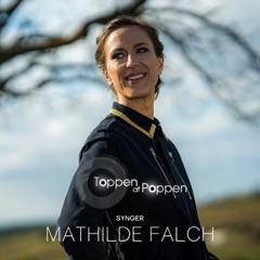 Toppen Af Poppen 2021 Synger Mathilde Falch - EP