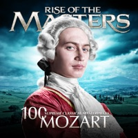 Various Artists - Mozart - 100 Supreme Classical Masterpieces: Rise of the Masters