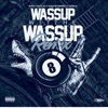wassup-with-the-wassup-remix-feat-dave-east-don-q-single
