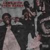 Came with Them Bands (feat. Thouxanbanfauni & a$AP Twelvyy) - Single, DJ Nick