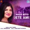 Nadir Moto Jete Ami Single