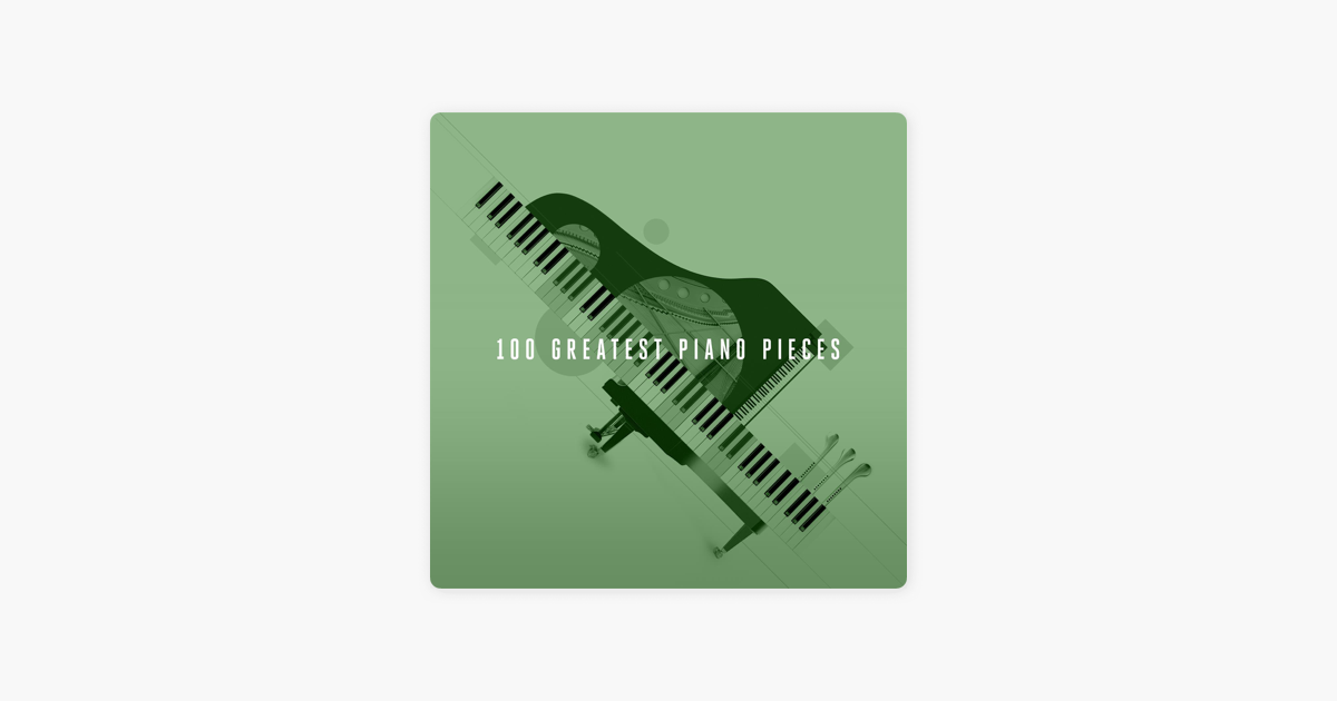 100 Greatest Piano Pieces by London Music Works & The City of Prague  Philharmonic Orchestra