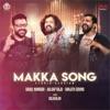 Makka Song Studio Version Single