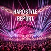 Hardstyle Report Podcast