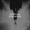 Otnicka - Stronger artwork