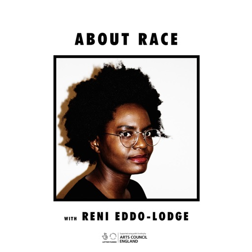 Cover image of About Race with Reni Eddo-Lodge