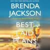 Brenda Jackson - Best Laid Plans (Unabridged)  artwork
