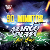 90 Minutos (Futbol Mode) [Bachata Version] [feat. Blaze]