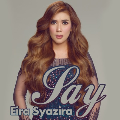 Download Eira Syazira Say