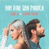 Baby K & Alvaro Soler - Non dire una parola artwork