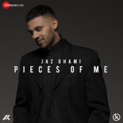 Pieces of Me - Jaz Dhami - Jaz Dhami