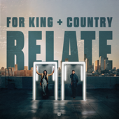 RELATE - for KING & COUNTRY Cover Art