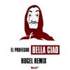 El Profesor - Bella Ciao (HUGEL Remix Extended) artwork